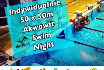 Nowy nocny wymiar pływania- Akwawit Swim Night!