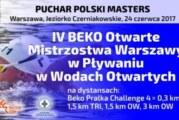 IV Beko Otwarte Mistrzostwa Warszawy w Pływaniu w Wodach Otwartych